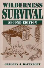 Wilderness Survival by Gregory J. Davenport (2006, Paperback, Revised)