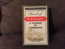 Travels Of A Pioneer Of Commerce by T.T. Cooper, Arnos Press 1967. With Map