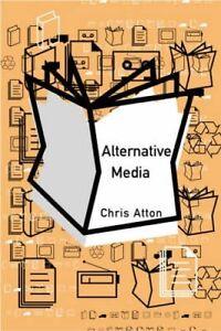 Alternative Media by Chris Atton (Hardback, 2001)