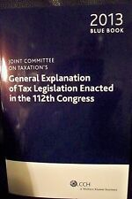 Joint Committee on Taxation's: Explanation of Tax Legislation 2013 new