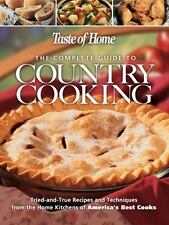 Taste of Home: The Complete Guide to Country Cooking, Taste of Home Editors, Goo