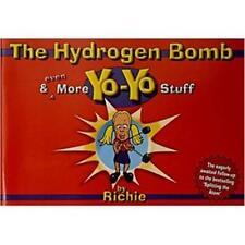 Book The Hydrogen Bomb and Yo-Yo Stuff by Richie