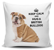 Keep Calm And Hug A British Bulldog Cushion Cover - 40cm x 40cm
