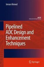 Pipelined ADC Design and Enhancement Techniques by Imran Ahmed (2012, Paperback)