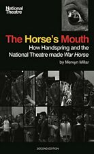 The Horses Mouth: How Handspring and the National Theatre made War Horse