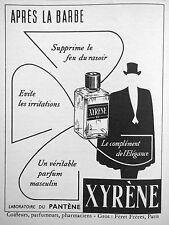 PUBLICITÉ 1954 XYRÈNE PARFUM MASCULIN APRÈS LA BARBE SUPPRIME LE FEU DU RASOIR