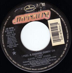 "DAVID LYNN JONES - I Feel A Change Comin' On    7"" 45"