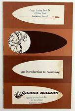 1956 Sierra Bullets Clapps Sporting Goods Brattleboro Vt Reloading Intro Booklet