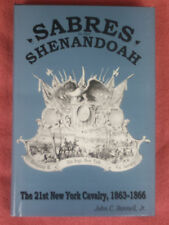 Civil War History SABRES In The SHENANDOAH  Military 21st New York Cavalry Union