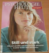 """PSYCHOLOGIE HEUTE compact """"Still und stark"""" Heft 57 aus 2019 ungelesen!"""
