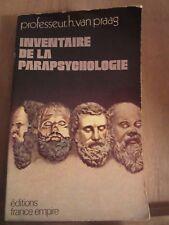 Professeur Van Praag: Inventaire de la parapsychologie/ Editions France-Empire