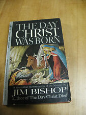 THE  DAY CHRIST   WAS  BORN  JIM BISHOP  1961 PAPERBACK  1st PRINT