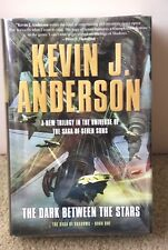 """SIGNED """"The Dark Between the Stars"""" by Anderson Kevin J. New HC/DJ 1st Ed/Pr B8"""