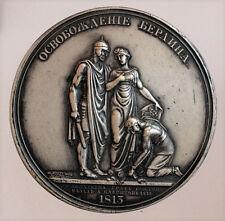 "RUSSIA IMPERIAL MEDAILLE 1812 NAPOLEON  ""Befreiung von Berlin 1813"" ALEXANDER I"