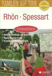 Erlebnisführer Familie auf Tour Rhön Spessart Rotes Moor 50 Ausflüge2017/2018NEU