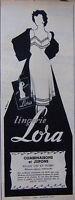 PUBLICITÉ DE PRESSE 1953 LINGERIE LORA COMBINAISONS ET JUPONS NYLON- ADVERTISING