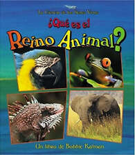 Que Es el Reino Animal? = What Is the Animal Kingdom? (Ciencia de los-ExLibrary