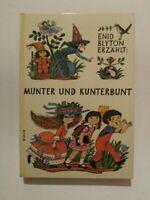 Munter und kunterbunt Blyton, Enid: