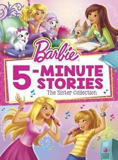 Barbie 5-Minute Stories The Sister Collection Book (2016) 11 Tales