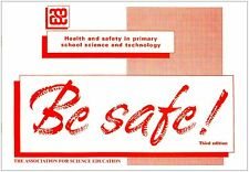 Be Safe! by Association for Science Education (Paperback, 2007)