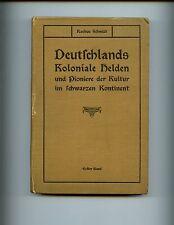 DEUTSCHLANDS KOLONIALE HELDEN ( Germany's Colonial Heroes in Africa) Schmidt,set