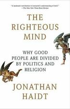 NEW - The Righteous Mind: Why Good People Are Divided by Politics and Religion