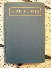 Star-Points (Mrs Waldo Richards, 1921 Hardcover) Poetry