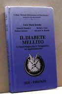 IL DIABETE MELLITO - C. M. Rotella [Libro, See - Firenze]