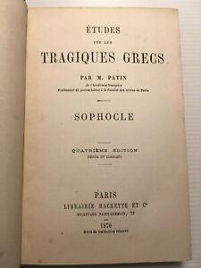 1870 ETUDES TRAGIQUE GREC PATIN SOPHOCLE LETTRES PHILOS TRAJEDIE GRECE LIVREBOOK