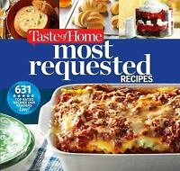 Taste of Home Most Requested Recipes: 633 Top-Rated Recipes Our Readers Love! (S