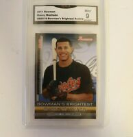 2011 Bowman Brightest Rookie Manny Machado  GMA 9