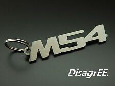 "Schlüsselanhänger ""M54"" Z3 Z4 X3 X5 325 330 530 B22 B25 B30 Edelstahl gebürstet"