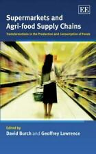 Supermarkets and Agri-Food Supply Chains : Transformations in the Production ...