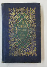 1902 Printing The Ruling Passion Henry Van Dyke Tales of Nature and Human Nature