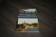 Then & Now: Baltimore Architecture by Charles Duff & Tracey Clark 2006