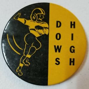 Vintage DOWS HIGH School Homecoming Football Button Clarion Iowa