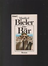 Der Bär : Roman.  Bieler, Manfred: