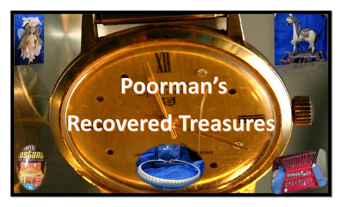 Poorman's Recovered Treasures