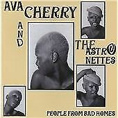 Ava Cherry - People from Bad Homes (2010)