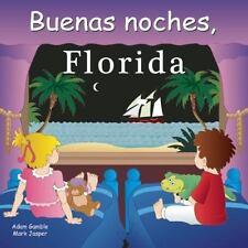 Buenas Noches, Florida (Spanish Edition) - Acceptable - Gamble, Adam -