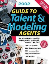 Guide to Talent & Modeling Agents: The Best Source for Reaching 1000+ Agencies L