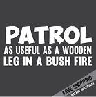 PATROL WOODEN LEG BUSH FIRE Sticker Decal Funny 4x4 4WD Mud Car Ute