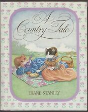 AUTOGRAPHED VG 1985 HC DJ First Edition A Country Tale by Diane Stanley NICE