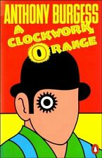 A Clockwork Orange,Anthony Burgess
