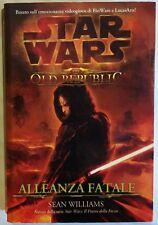 Star Wars-The Old Republic:Alleanza Fatale di Sean Williams 1°Ed.Multiplayer