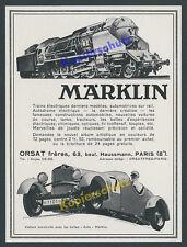 Reklame Märklin Paris Orsat fréres Modelleisenbahn Auto Spielzeug Göppingen 1934