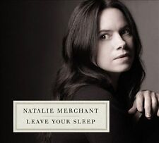 Leave Your Sleep (2CD) by Natalie Merchant
