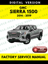 Gmc Sierra 1500 2014-2019 Factory Service Repair Workshop Manual