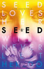 Seed by Lisa Heathfield (Paperback, 2015)