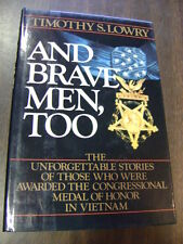 Brave Men, Too by Timothy S. Lowry (1985, Hardcover)